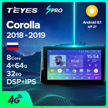 TEYES SPRO para Toyota Corolla 2018-2019 auto Radio Multimedia reproductor de Video GPS de navegación Android 8,1 No 2din 2 din dvd(China)