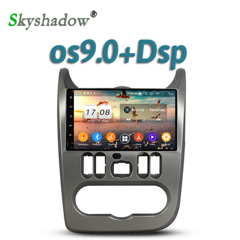 Car DVD Player TDA7851 IPS DSP Android 9.0 4GB 32GB 8Core GPS Map RDS Radio wifi Bluetooth 5.0 For Renault Logan Sandero Duster