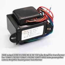 12AX7/ECC83 12AU7/ECC82 12AT 7 6922 rohr vorverstärker catena jacke Verstärker board power transformator 36W ausgang 230V 0 230V AC 6,3 V 13V