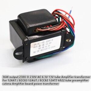 Image 1 - 12AX7/ECC83 12AU7/ECC82 12AT7 6922 tube preamplifier catena Amplifier board power transformer 36W output 230V 0 230V AC 6.3V 13V