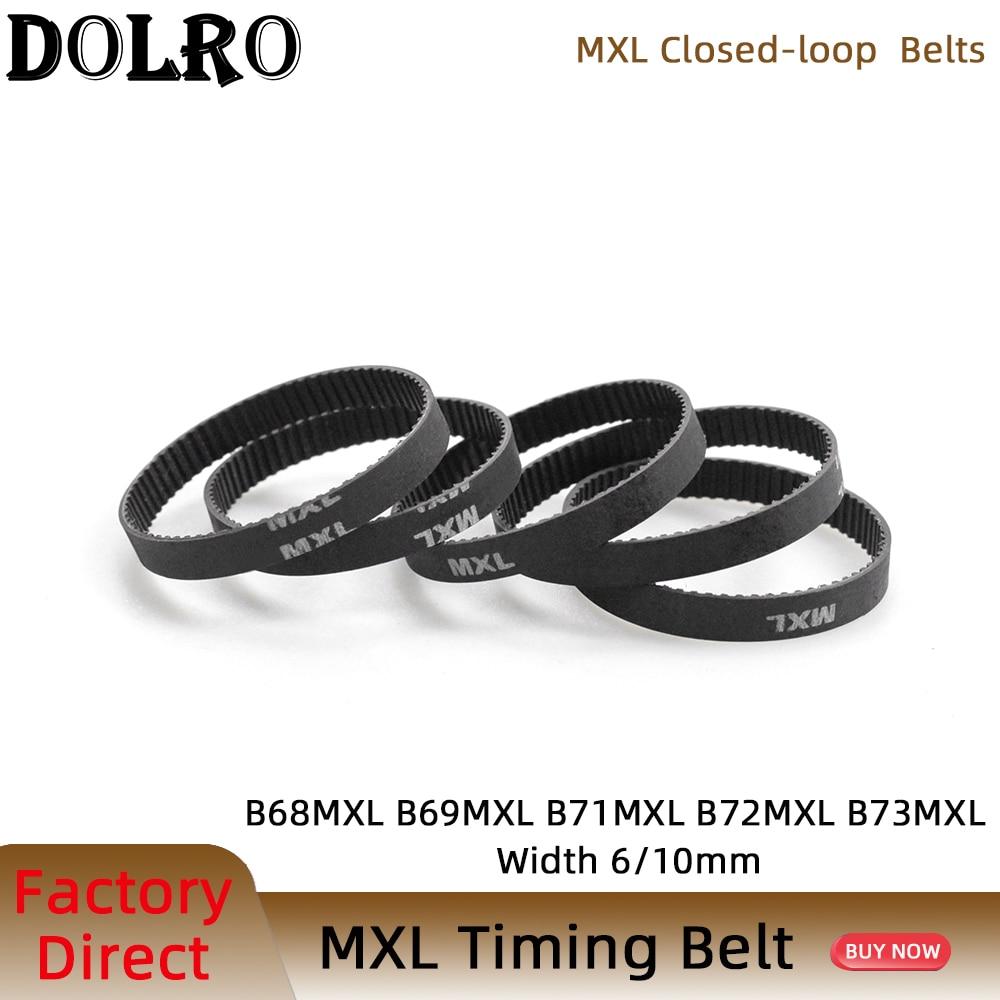 5/10pcs MXL Timing belt B68 B69 B71 B72 B73 Width 6/10mm Teeth 68 69 71 72 73 Synchronous belt 54MXL 55MXL 57MXL 58MXL 58.4MXL