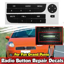 1x botão de rádio do carro adesivo reparo para fiat grand punto rádio estéreo desgastado peeling botão reparação decalques adesivos