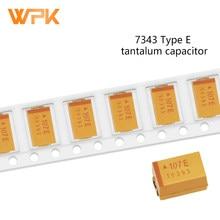 7343 condensador de tantalio E tipo de precisión 10% 10V 16 25V 35V 50V 10UF 47 68 100, 220, 330, 470UF 10 Uds
