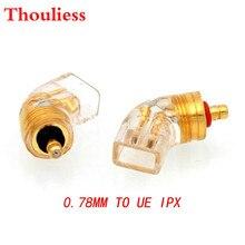 Thouliess çift UE IPX kulaklık fişi UE IPX erkek MMCX 0.78mm dişi dönüştürücü adaptör