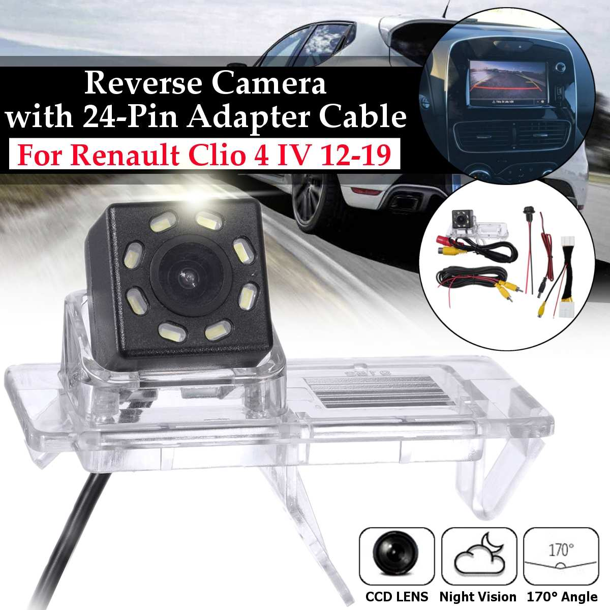 Car Rear View Camera 170 Degree Parking Reverse Camera With 24Pin Adapter Cable For Renault Clio 4 IV 2012-2019 8LED Light
