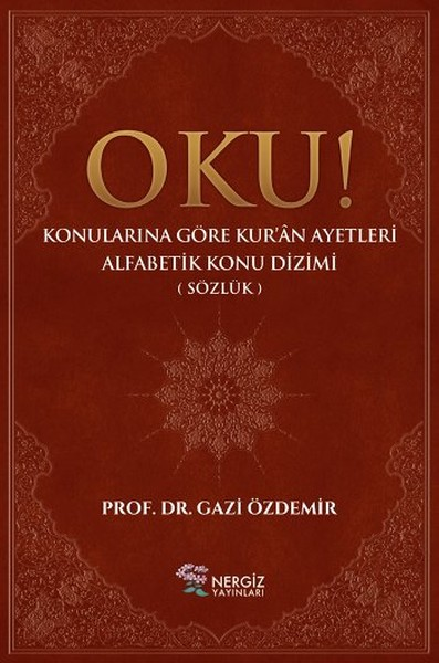 Read! Quran Verses Subject in Alphabetical Order-Dictionary By Gazi Özdemir Calendula Publications (TURKISH)