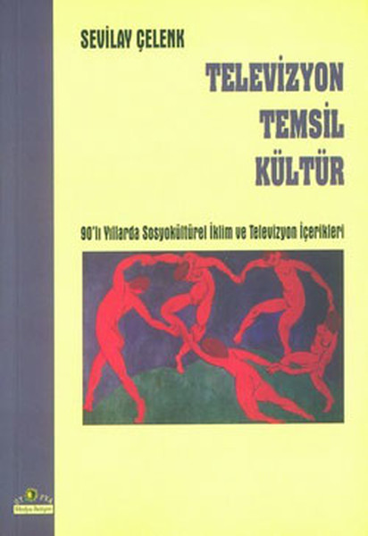 Television Represent Culture Sevilay Wreath Utopia Publishing House (TURKISH)