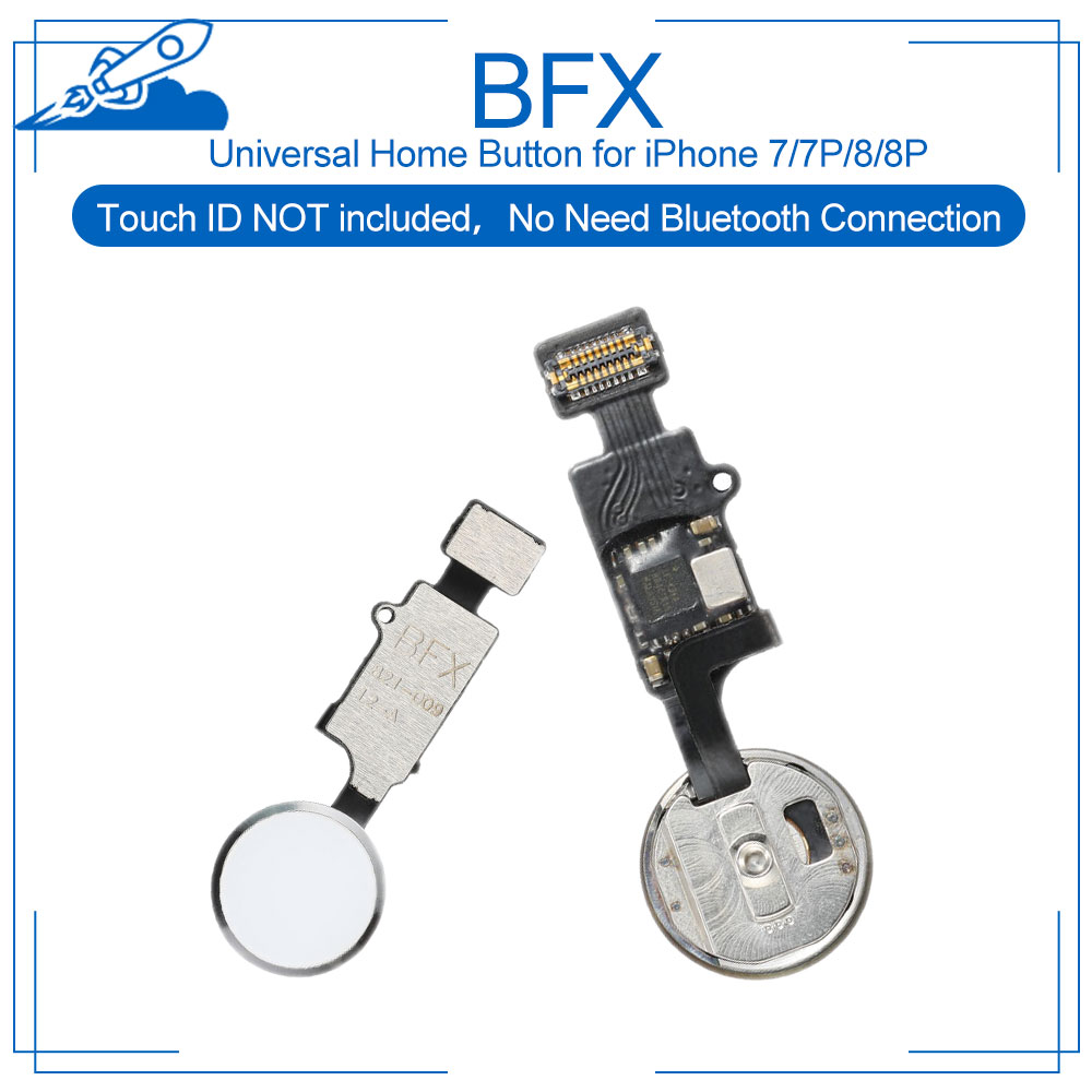 BFX Universal Home Fingerprint Button+Flex Assembly For IPhone 7/7P/8/8Plus Menu Return Key Repair Parts No Bluetooth Touch ID