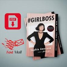 # Girlboss Sophia Amoruso