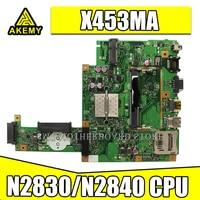 Samxinno novo! Placa para For Asus x453ma x453m x403m f453m portátil placa-mãe n2830 cpu mainboard teste bom 2 núcleos cpu