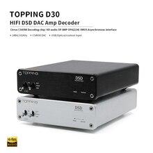 TOPPING D30 HiFi DAC Audio Converter CS4398 USB XMOS DAC 24Bit 192KHz Coaxial Optical Fiber Decoder Amplifier gustard dac x20pro dual es9028pro xmos dsd dop 384k professional dac decoder dsd256 coaxial optical aes ebu dac x20 pro