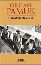Benim babalar bavul tarafından Orhan Pamuk Babamın bavulu en İyi türk kitaplar