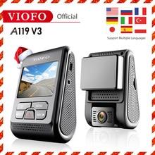 VIOFO A119 V3 Автомобильный видеорегистратор, обновленная последняя версия, супер ночное видение, Новейшая автомобильная камера 2560*1600P 30 кадров в секунду, опционально gps