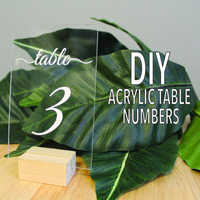 DIY Acrylic Table Number Signs Wedding Table Template & Instructions Clear Table Signs Custom Acrylic Signs for Wedding