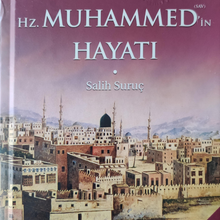 Allah'ın Elçisi Hz. Muhammad's Life-Righteous Suruç, Messrs His Master (SAAS), A Perfect human Lives As
