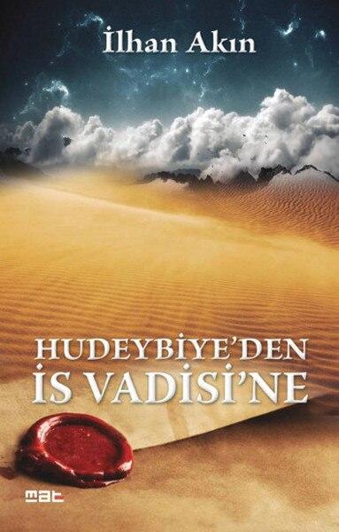 Hudeybiye'den IC Vadisi'ne İlhan Flocking Mat Book (ENGLISH)