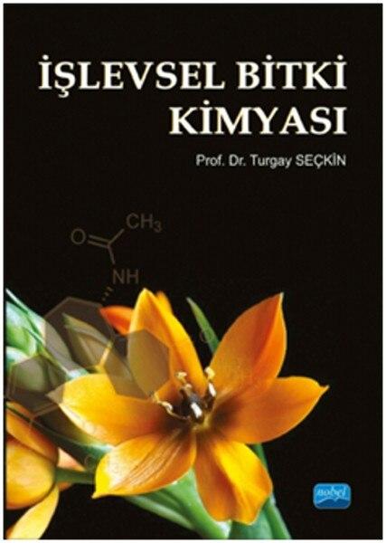 Functional Phytochemistry. Turgay Distinguished. Nobel the Academic Publishing