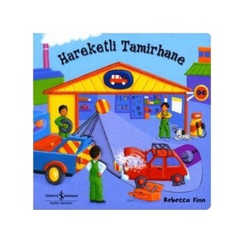 Hareketli Tamirhane - Rebecca Finn - Türkçe Kitap Çocuk Hikaye Kitabı Öykü Çizgi Roman - Moving Garage-Rebecca Finn-Turkish Book Child Story Book Story Comics недорого