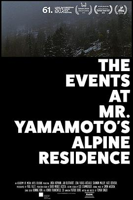 The Events at Mr. Yamamoto/s Alpine Residence