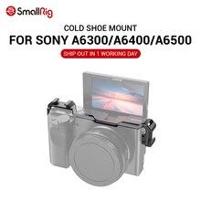 SmallRig soğuk ayakkabı yer değiştirme dağı Sony A6100 / A6300 / A6400 / A6500 w/ 2 soğuk ayakkabı dağı mikrofon için DIY seçenekleri 2334