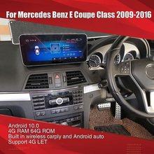Android 10.0 para mercedes benz classe e coupe multimídia rádio do carro para mercedes benz e coupe classe 2009-2016 estéreo 4g deixe