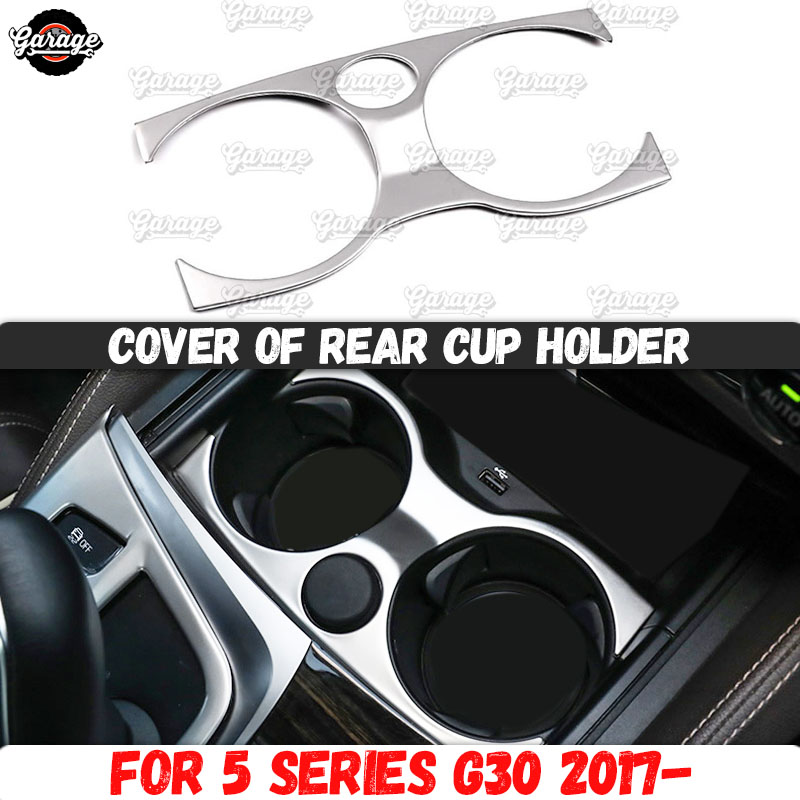 Cover of rear cup holder case for <font><b>BMW</b></font> 5 series G30 2017- Stainless steel molding 1 set /1 <font><b>pcs</b></font> decoration car styling image