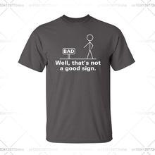 Ну это не хороший знак новинка смешная футболка с смешным юмором
