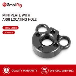 Mały talerzyk SmallRig z otworem ustalającym Arri do montażu SmallRig kamera Monitor klatki płyty-2171