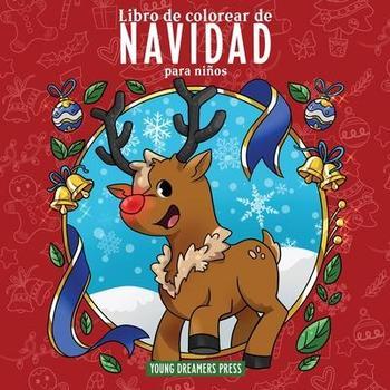 Libro de colorear de Navidad para niños: Libro de Navidad para niños...