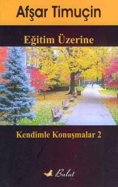 Upon studying-Conversations With Myself-2 Taqi Timuçin Cloud Publications (TURKISH)
