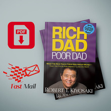 Rich Dad, Poor Dad What the Rich Teach Their Kids About Money by Robert T. Kiyosaki, Sharon L. Lechter