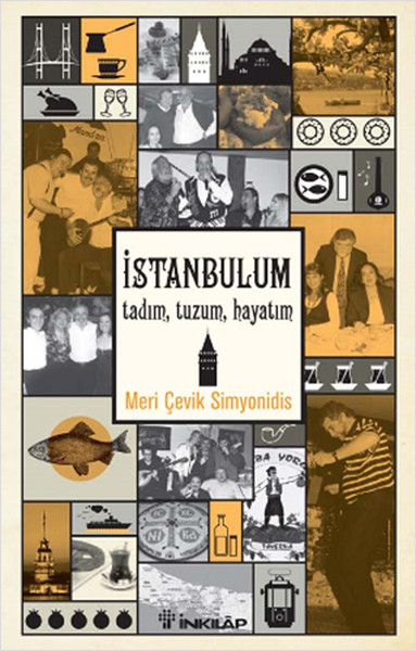 İstanbul'um Tasting, Tuzum, My Life Meri Agile Simyonidis Hist Bookstore Research-Review Sequence (TURKISH)