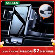 UGREEN-Soporte de teléfono para coche, base Universal para la rejilla de ventilación del automóvil, compatible con iPhone y Xiaomi