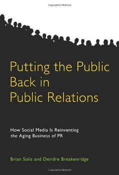 Oddanie opinii publicznej z powrotem do Public Relations jak Media społecznościowe wymyślają starzenie się biznesu PR tanie i dobre opinie NONE