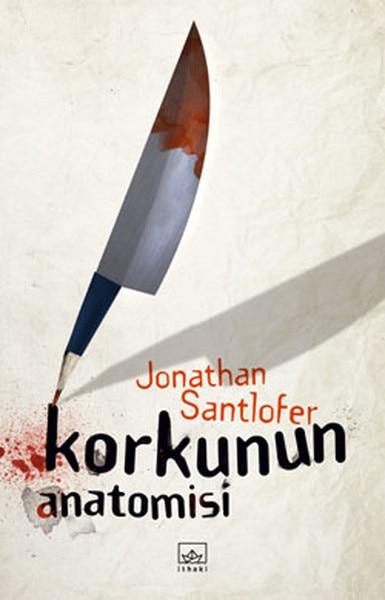 Fear Anatomisi Jonathan Santlofer İthaki Broadcasts