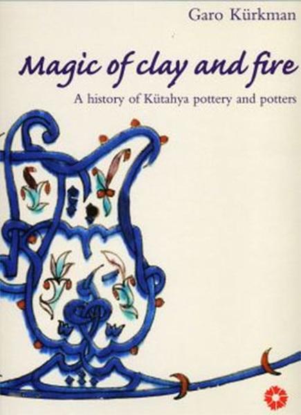 Magic Clay And Fire Of Garo Kürkman Suna And Believe Hoar Foundation (TURKISH)