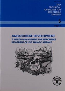 Rozwój akwakultury (wytyczne techniczne FAO dotyczące odpowiedzialnego konserwa z tuńczyka In) tanie i dobre opinie NONE
