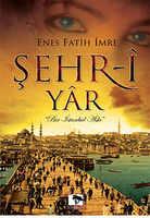 Şehr-Yar Enes conquistador İmre Çınaraltı publicaciones (turco)