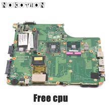 NOKOTION Für TOSHIBA salellite A300 A305 Laptop Motherboard V000126550 6050A2169901 WICHTIGSTEN BORD GM45 DDR2 Freies CPU