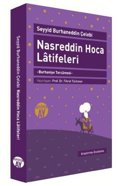 Nasreddin Swami Latifeleri Sayyid Burhaneddin Çelebi Büyüyenay Publications (TURKISH)