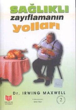 Saludable Zayıflamanın formas el Irwing Maxwell serenidad editorial casa editorial General secuencia (turco)