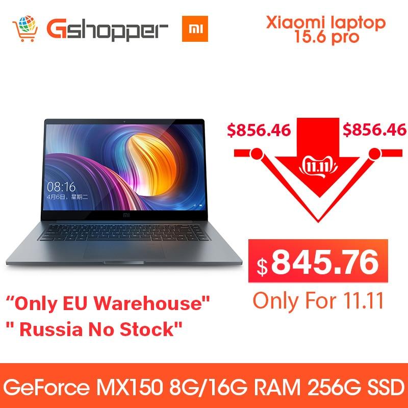 Ordinateur portable d'origine Xiaomi Pro 15.6 Intel i5-8250U/I7-8550U 16G ram DDR4 GeForce MX150 256G ssd 2G reconnaissance d'empreintes digitales