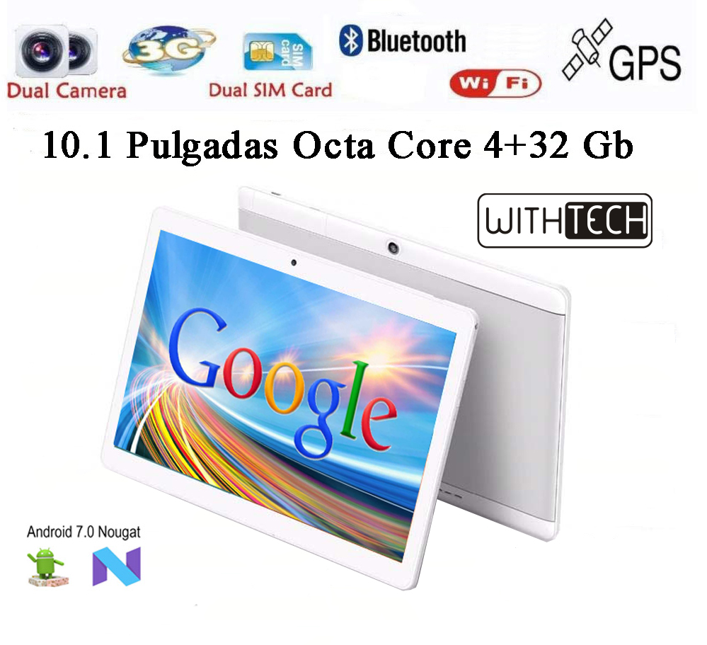 10,1 Tablet WITHTECH , 3G, OCTA CORE, 4 Hard GB RAM DUAL SIM ANDROID 7