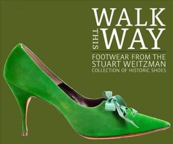 Camina de esta manera: calzado de la colección de zapatos historicos de...