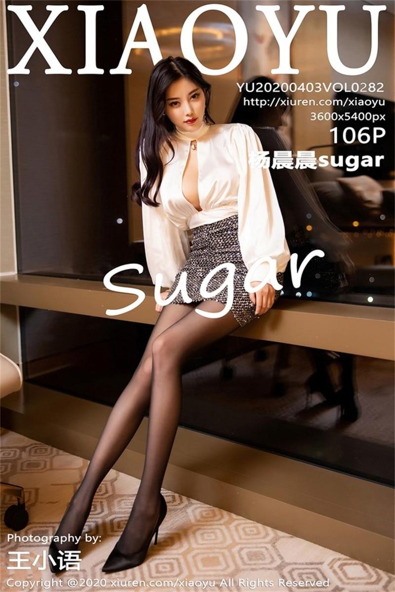 [XIAOYU语画界] 2020.04.03 VOL.282 杨晨晨sugar [99P/594MB]