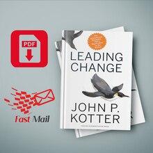 Leading Change John Kotter