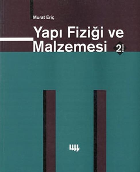 Building Physics And Material Murat Eriç Literature Yayıncılık