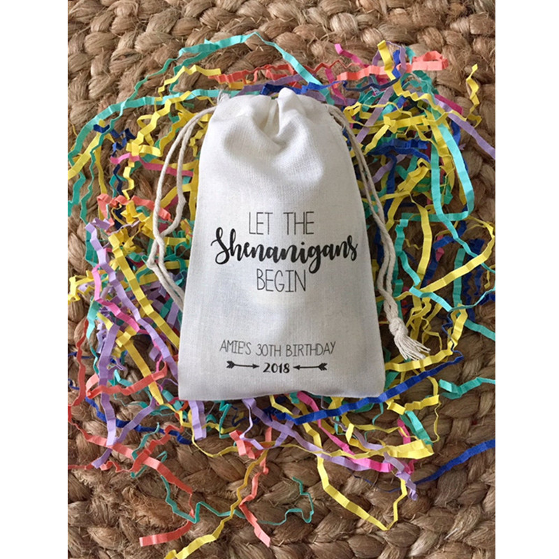 Birthday Party Favor Bag Personalized Let The Shenanigans Begin Bag Hen Party Treat Bag Welcome Gift Bag Muslin Drawstring Bag