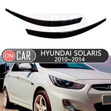 Фары для бровей для Hyundai Solaris I 2010 ~ 2014, ресницы, веки, автомобильный Стайлинг, отделка, наклейки, крышка, брови, украшение
