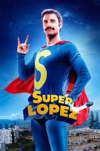 超级洛佩兹  高清海报